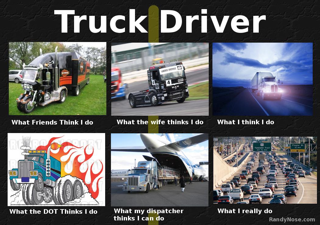 Truck Driver Truck Driver Funny