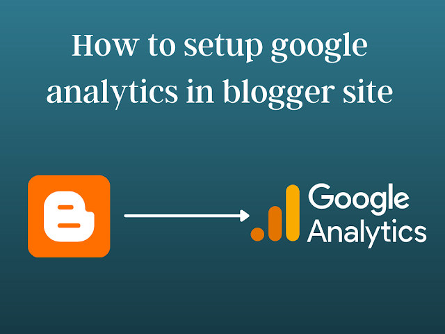 How to install Google Analytics on Blogger site?