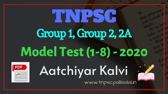 TNPSC Group 1, Group 2,2A Model Test 2020