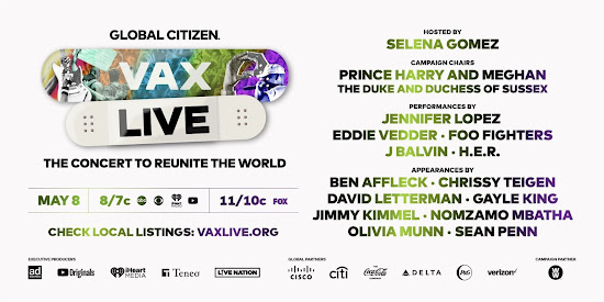 8th May 2021 Vax Live Global Citizen Concert 8th May US time