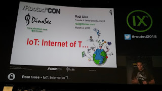 RootedCon 2018 - Raul Siles - IoT: Internet Of T...