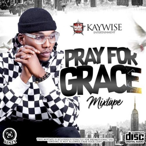 Music: Dj Kaywise - Pray for Grace || Download