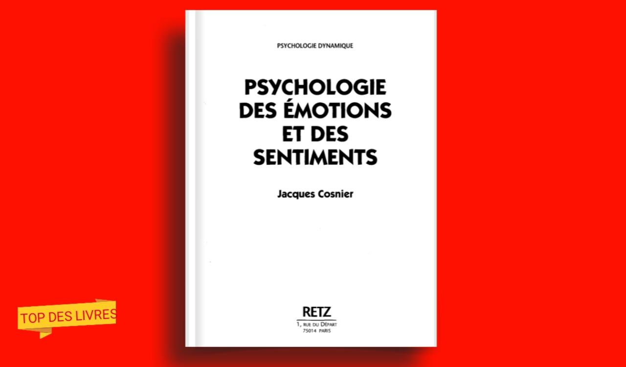 Télécharger : Psychologie des émotions et des sentiments en pdf
