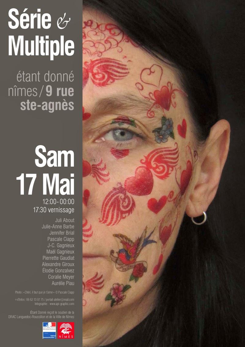 Série et Multiple / Exposition 17 mai 2014 / Atelier Etant donné, Nîmes