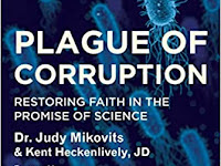 Plague of Corruption: Restoring Faith in the Promise of Science (Children's Health Defense) Hardcover – April 14, 2020