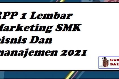 Download RPP 1 Lembar Marketing SMK Bisnis Dan Manajemen Kelas X XI XII