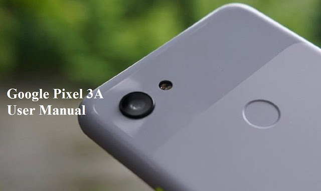 Dismantle everything on Google Pixel 3A User Manual