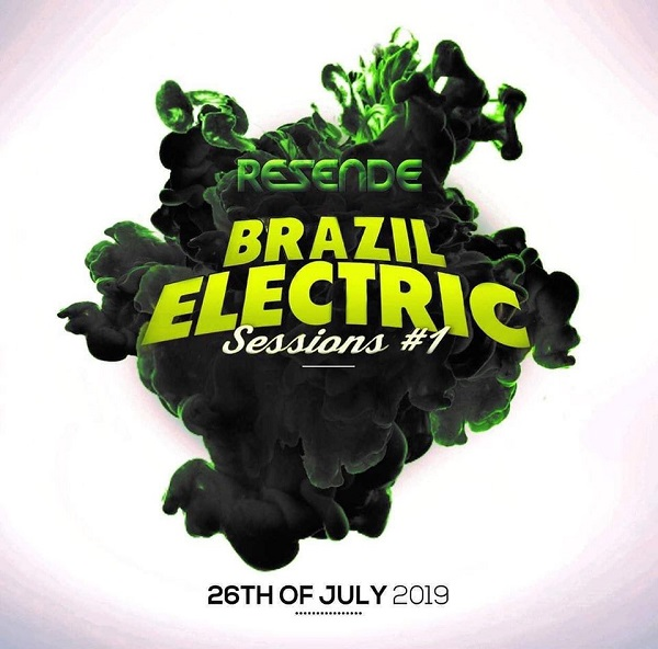 Eletro Is My Life - 02.08.2019 (Resende) (Brazil Electric)