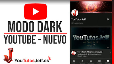 como activar modo dark youtube android
