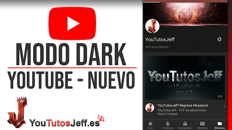 Activar Modo Dark en Youtube App - Nueva Función