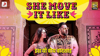 She Move It Like Lyrics   Badshah   Warina Hussain