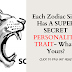 Each Zodiac Sign Has A SUPER SECRET PERSONALITY TRAIT- What's Yours?