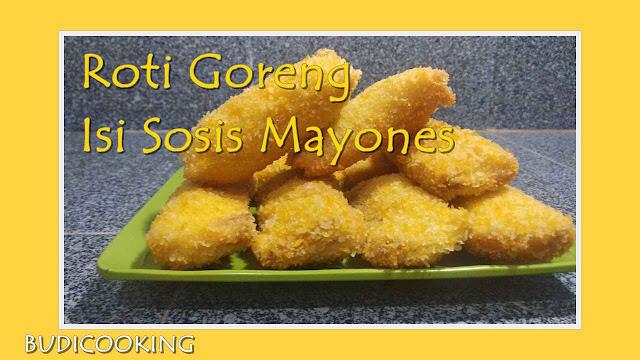 Roti Goreng Isi Sosis Mayones dan keju