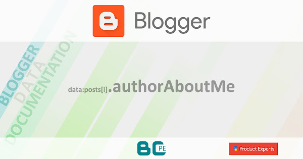 Blogger - Gadget Blog - data:posts[i].authorAboutMe