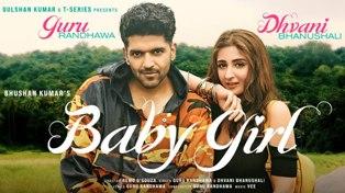 Baby Girl Lyrics - Guru Randhawa & Dhvani Bhanushali
