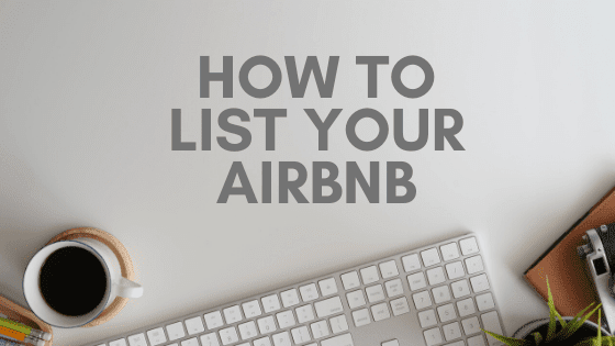 How To list your AirBNB