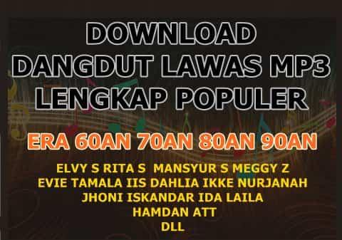 download kumpulan lagu dangdut lawas kenangan lama lengkap mp3
