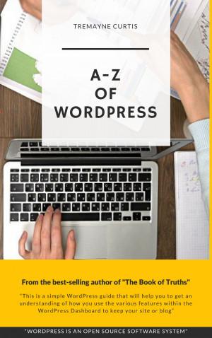 A to Z of Wordpress.
