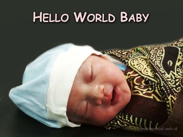 Hello World Baby  - Sabriya Andara Prasetyo