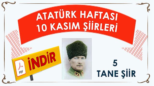 ATATÜRK HAFTASI 10 KASIM ŞİİRLERİ