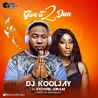 DJ Kool Jay - Give It 2 Dem (feat. Victoria Kimani)