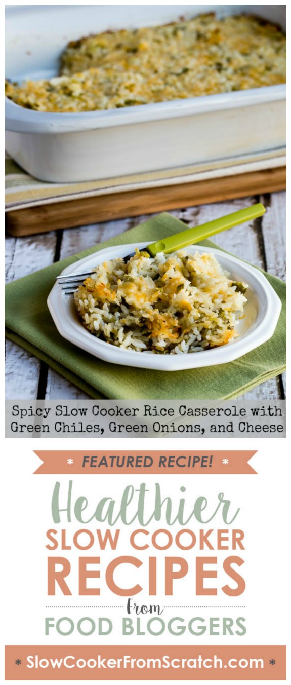 Spicy Slow Cooker Rice Casserole with Green Chiles, Green Onions, and Cheese from Kalyn's Kitchen [featured on SlowCookerFromScratch.com]