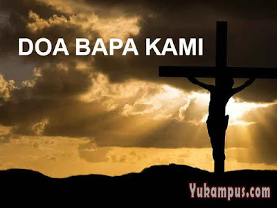 doa bapa kami kristen katolik protestan