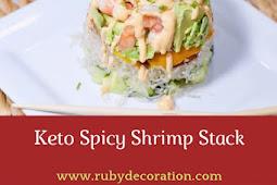 Keto Spicy Shrimp Stack