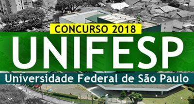 Concurso UNIFESP 2018 -  Universidade Federal de São Paulo