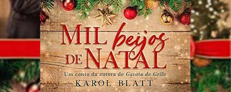 contos, Kindle Unlimited, autores brasileiros, resenha, natal, contos natalinos, Mil Beijos de Natal
