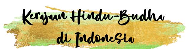 Kerajaan Hindu-Budha Di Indonesia