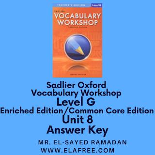 Sadlier Vocabulary Workshop Enriched Edition Level G Unit 8 Answer Key
