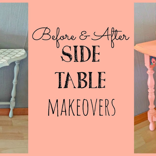 Before and After - Side Table Makeovers