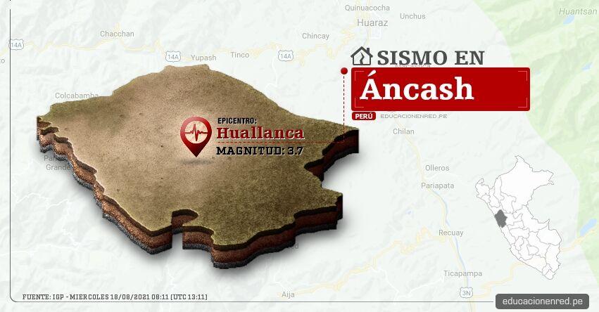 Temblor en Áncash de Magnitud 3.7 (Hoy Miércoles 18 Agosto 2021) Sismo - Epicentro - Huallanca - Huaylas - IGP - www.igp.gob.pe