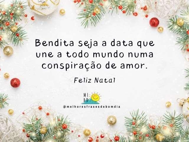 Bendita seja a data que une a todo mundo numa conspiração de amor.