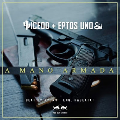 Single: Iceod feat. Eptos Uno - A Mano Armada [2018]