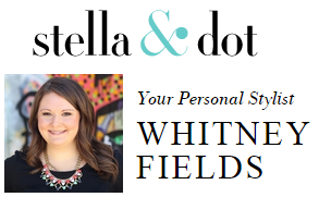 Your Stella & Dot Stylist Whitney Fields