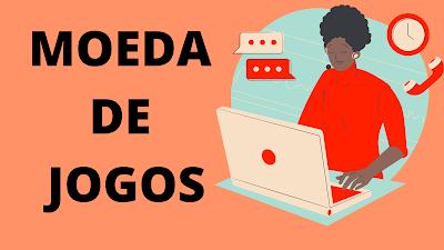 MOEDA DE JOGOS