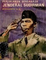 Biografi Perjalanan Bersahaja Jendral Sudirman Smansa X7
