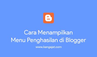 cara-menampilkan-menu-penghasilan-di-blogger
