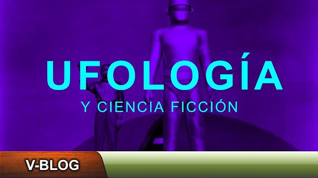 Ufología y ciencia ficción