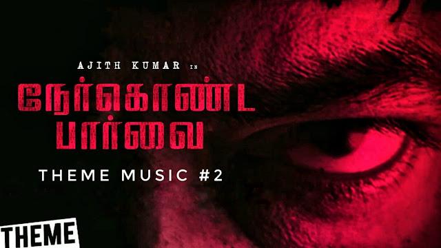 Nerkonda Paarvai - Theme Music #2 | Download Link