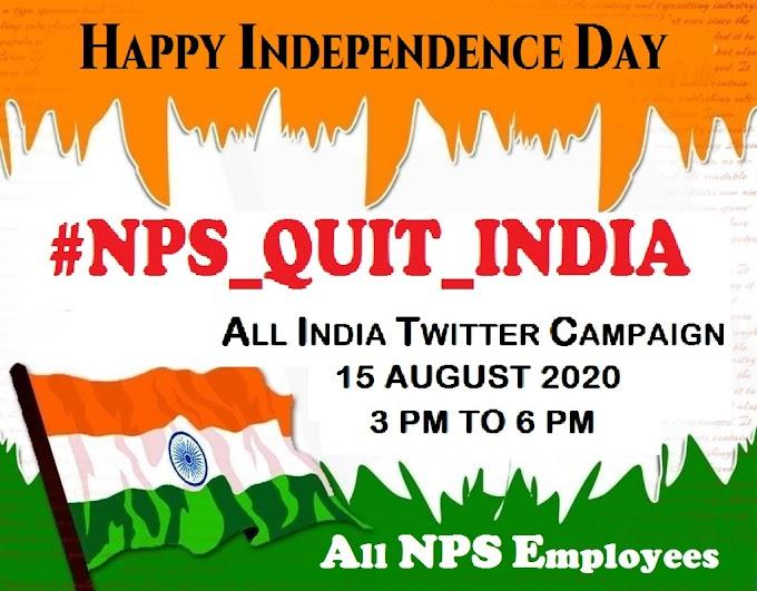 NPS भारत छोड़ो आंदोलन की शुरुआत 15 अगस्त से, पेंशन बहाली को लेकर ट्विटर महाअभियान