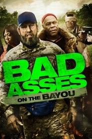 Bad Ass 3 Dois Durões em Bayou – Dublado