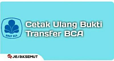 cara cetak ulang bukti transfer bca