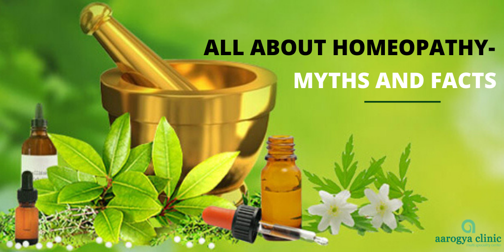 All about Homeopathy- Myths and Facts