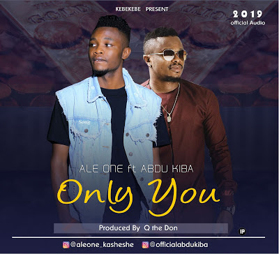 AUDIO | Ale One Ft Abdu Kiba - Only YOU | Download