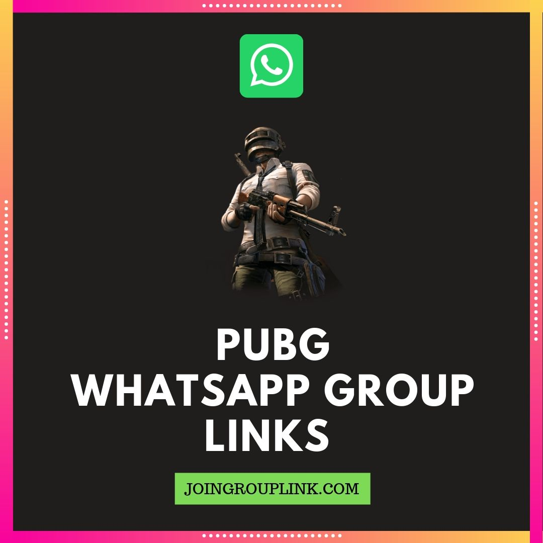Join 500 Pubg Whatsapp Group Links List 2020-8427