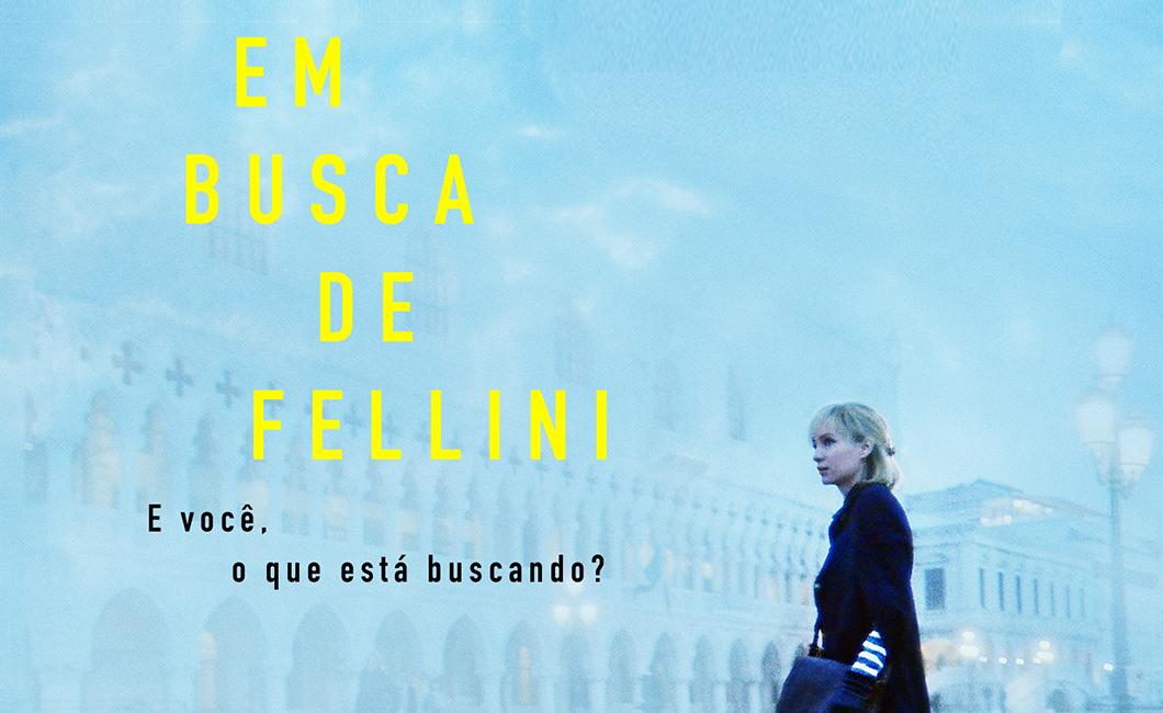Filme: Em Busca de Fellini, um dos filmes mais adoráveis que você vai ver este ano