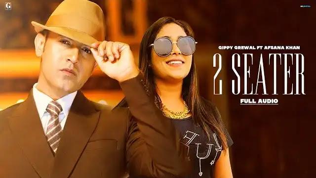 Gippy Grewal - 2 Seater Lyrics In Hindi | Afsana Khan